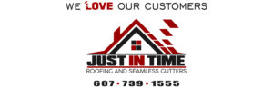 Just In Time Roofing and Seamless Gutters. We Love Our Customers.